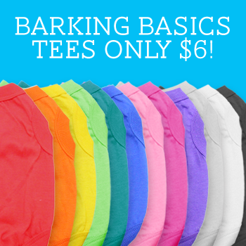 $6 Barking Basics Tees!