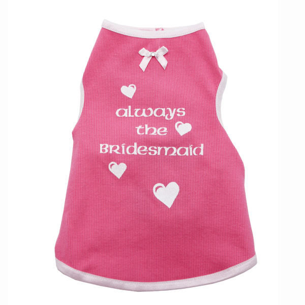 Always the Bridesmaid Dog Tank - Pink