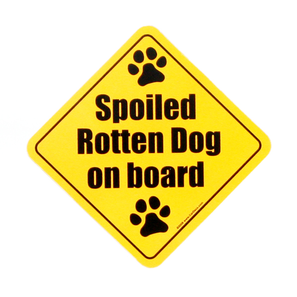 Car Magnet - Spoiled Rotten Dog on Board