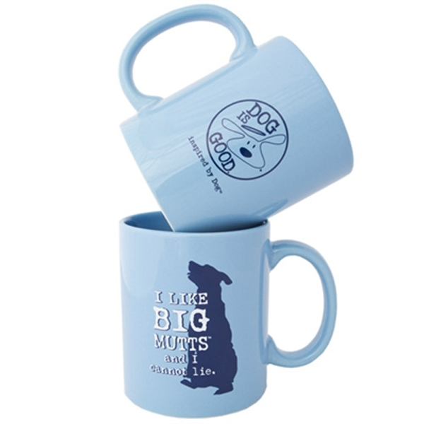 Dog is Good I Like Big Mutts Coffee Mug