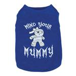 View Image 1 of Casual Canine Mind Your Mummy Dog T-Shirt - Blue