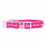 View Image 1 of Dog is Good Bolo Dog Collar - Raspberry Sorbet