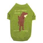 View Image 1 of Dog is Good Worth Doing Dog T-Shirt - Green