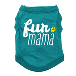 Fur Mama Dog Shirt - Teal