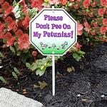 Please Don't Pee on My Petunias Garden Sign Garden Sign