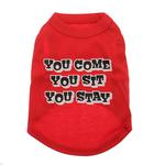 View Image 1 of You Come, You Sit, You Stay Dog T-Shirt - Red