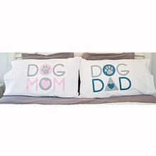 Dog Mom... Dog Dad Pillow Case Set by Dog Speak
