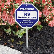 K9 Security System Garden Sign