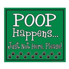 Poop Happens Yard Sign - Green